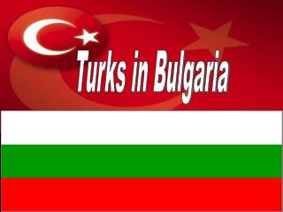Turks in Bulgaria