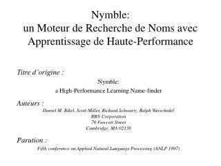 Nymble: un Moteur de Recherche de Noms avec Apprentissage de Haute-Performance