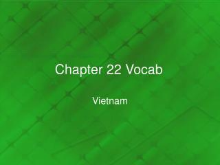 Chapter 22 Vocab