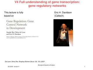 V4 Full understanding of gene transcription: gene regulatory networks