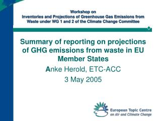 Summary of reporting on projections of GHG emissions from waste in EU Member States