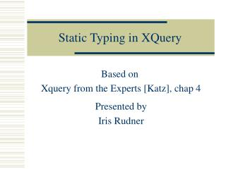 Static Typing in XQuery
