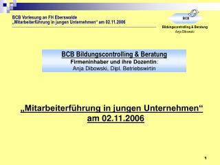 """""""Mitarbeiterführung in jungen Unternehmen""""  am 02.11.2006"""