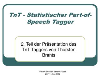 TnT - Statistischer Part-of-Speech Tagger