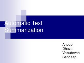 Automatic Text Summarization