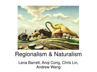 Regionalism & Naturalism
