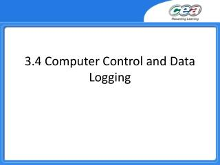 3.4 Computer Control and Data Logging