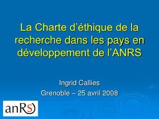 La Charte d'éthique de la recherche dans les pays en développement de l'ANRS