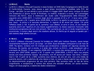 LA M.A.C.    Storia