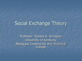 Social Exchange Theory