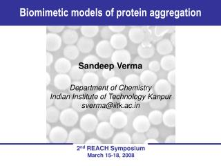 Sandeep Verma Department of Chemistry Indian Institute of Technology Kanpur sverma@iitk.ac