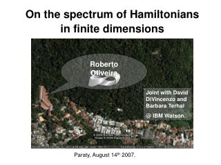 On the spectrum of Hamiltonians in finite dimensions