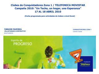 Clubes de Conquistadores Zona 1 /  TELEFONICA MOVISTAR