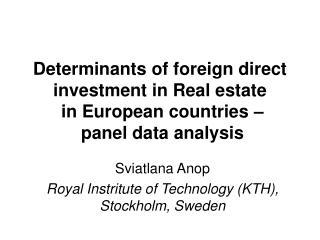 Sviatlana Anop Royal Instritute of Technology (KTH), Stockholm, Sweden