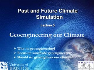 Past and Future Climate Simulation Lecture 5
