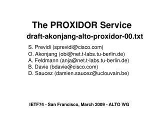 IETF74 - San Francisco, March 2009 - ALTO WG