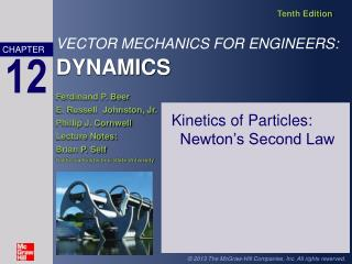 Kinetics of Particles:  Newton's Second Law