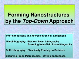Forming Nanostructures  by the  Top-Down  Approach