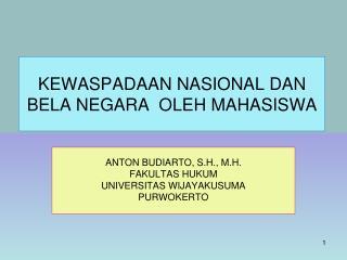 KEWASPADAAN NASIONAL DAN BELA NEGARA  OLEH MAHASISWA