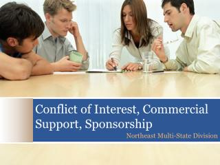 Conflict of Interest, Commercial Support, Sponsorship