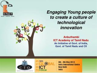 Engaging Young people to create a culture of technological innovation  Anbuthambi