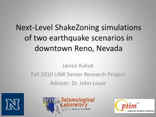 Next-Level  ShakeZoning  simulations of two earthquake  scenarios in downtown Reno, Nevada