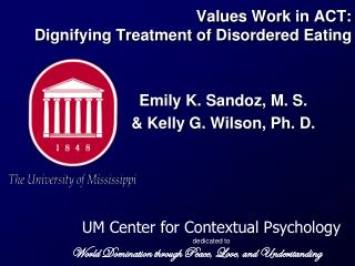 Values Work in ACT: Dignifying Treatment of Disordered Eating