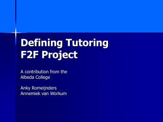 Defining Tutoring F2F Project