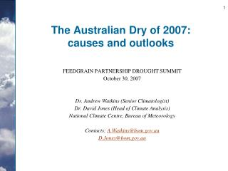 The Australian Dry of 2007: causes and outlooks