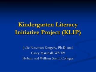 Kindergarten Literacy Initiative Project KLIP