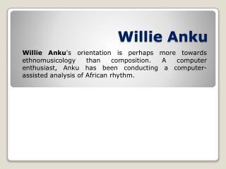 Willie Anku