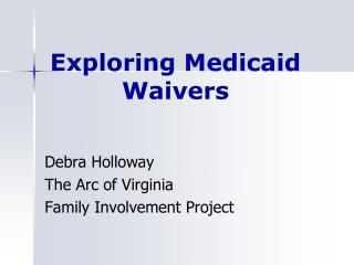 Exploring Medicaid Waivers