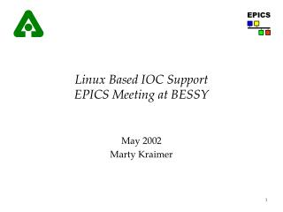 Linux Based IOC Support EPICS Meeting at BESSY