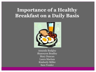 The Importance of Breakfast