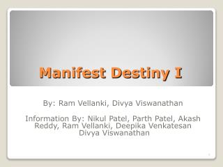 Manifest Destiny I