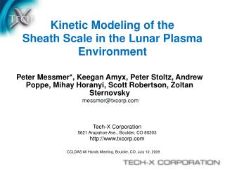 Kinetic Modeling of the  Sheath Scale in the Lunar Plasma Environment