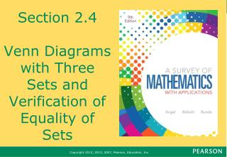 Section 2.4 Venn Diagrams with Three Sets and Verification of Equality of Sets