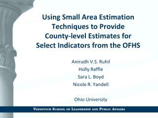 Anirudh V.S. Ruhil Holly Raffle Sara L. Boyd Nicole R. Yandell Ohio University