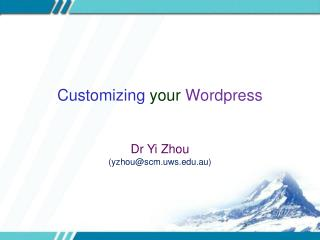 Customizing  your Wordpress