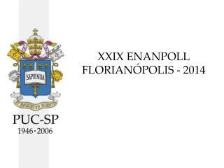 XXIX ENANPOLL FLORIANÓPOLIS - 2014