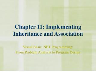 Chapter 11: Implementing Inheritance and Association