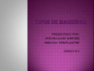 TIPOS DE MAQUINAS