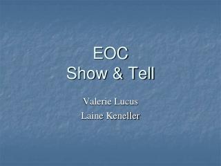 EOC Show  Tell