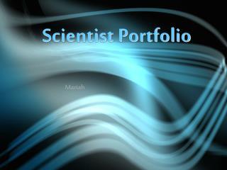 Scientist Portfolio