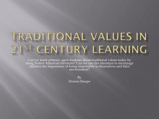 Traditional values in  21 st  century learning