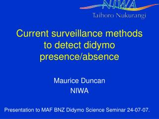Current surveillance methods to detect didymo presence/absence