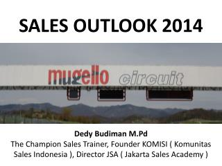 SALES OUTLOOK 2014