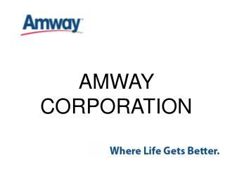 AMWAY CORPORATION