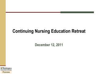 Continuing Nursing Education Retreat