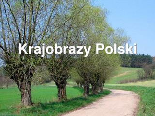 Krajobrazy Polski